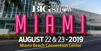 BIG Industry Show : Miami Beach 2019